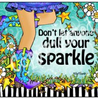 Don't let anyone dull your sparkle – (TingleBoots) Mouse Pad