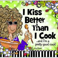 I Kiss Better than I Cook – Mouse Pad
