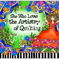She Who Loves the Artistry of Quilting – Mouse Pad