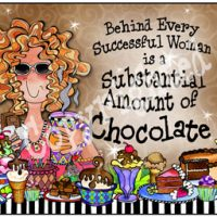 Behind Every Successful Woman is a Substantial Amount of Chocolate – Mouse Pad