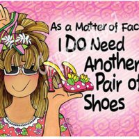 As a Matter of Fact, I DO Need Another Pair of Shoes – Mouse Pad