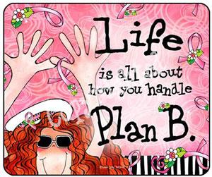 Plan B (pink ribbon ) - mouse pad