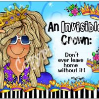 An Invisible Crown: Don't ever leave home without it! – Mouse Pad