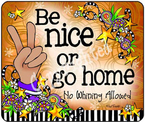 Be Nice - mouse pad