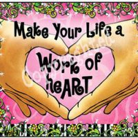 Make Your Life a Work of heArt – Mouse Pad