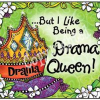 But I Like Being a Drama Queen! – Mouse Pad