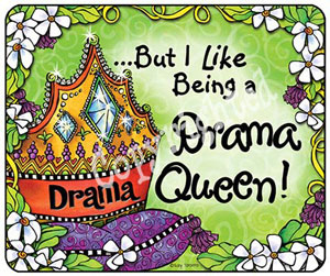 Drama Queen - mouse pad