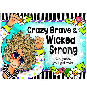Crazy Brave - note card