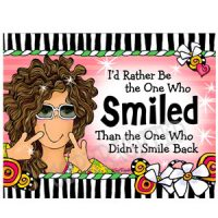 I'd Rather Be the One Who Smiled Than the One Who Didn't Smile Back – Note Cards