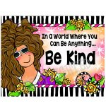 In a world where you can be Anything…  Be Kind – Note Cards