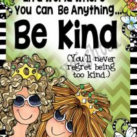 "In a world were you can be anything… Be Kind (You'll never regret being too kind) – 8 x 10 Matted ""Gifty"" Art Print with story on the back"