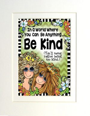 Be Kind Matted Art Print