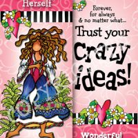 She Who Believes in Herself …Trusting her heart was the smartest thing she ever did – Bookmark