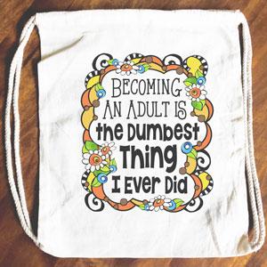 Dumbest Thing - Drawstring Backpack - Tote bag