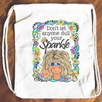 Don't Let Anyone Dull Your Sparkle (TingleHeart) – 15″ x 13″ Drawstring Backpack/Tote Bag