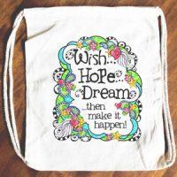 Wish Hope Dream …then make it happen! – 15″ x 13″ Drawstring Backpack/Tote Bag