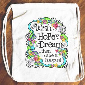 Wish Hope Dream - Drawstring Backpack - Tote bag