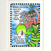 """Within me is the soul of a gypsy, …the heart of a hippie …and the spirit of an enchanted mermaid (Divas of the Deep) – 8 x 10 Matted """"Gifty"""" Art Print"""