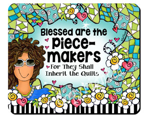Piece Makers QUILT - mousepad