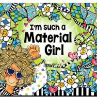 I'm such a Material Girl – Mouse Pad