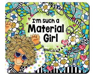 Material girl QUILT - mousepad