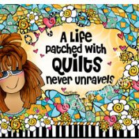 A Life patched with Quilts never unravels – Mouse Pad