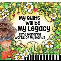 My Quilts will be My Legacy — Time Honored Works of My Hands – Mouse Pad