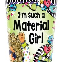 I'm such a Material Girl – Stainless Steel Tumbler