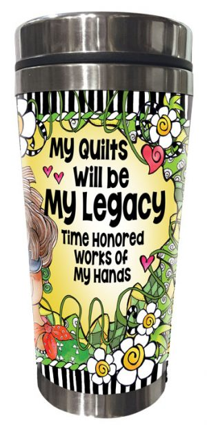 My Legacy QUILT - Stainless Steel Tumbler - FRONT
