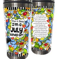Fun & Sassy — I'm a July Kinda Girl (Birthday of the Month) – Stainless Steel Tumbler