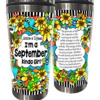 Active & Upbeat — I'm a September Kinda Girl (Birthday of the Month) – Stainless Steel Tumbler