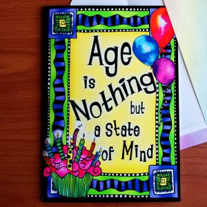 Age is Nothing - Birthday greeting card - outside