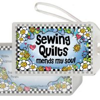 Sewing Quilts mends my soul – Bag Tag