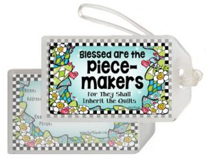 Piece Makers QUILT - bag tag