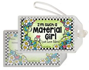 Material girl QUILT - bag tag
