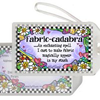Fabric-cadabra …An enchanting spell I cast to make fabric magically appear in my stash – Bag Tag