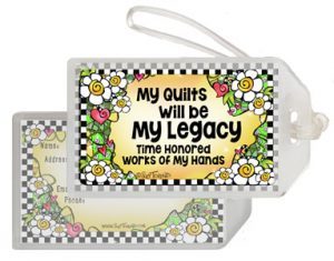 My Legacy QUILT - bag tag