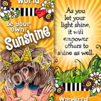 Illuminate Your World, Be Your Own Sunshine, Wear a Crown of Sunbeams Every Day – Bookmark
