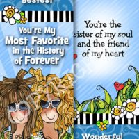 You're the Bestest. You're My Most Favorite in the History of Forever, I love having you in my life (Friend or Sister) – Bookmark