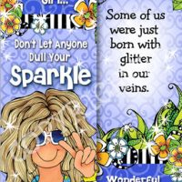 Glitter Up Girl… Don't Let Anyone Dull Your Sparkle! It's Time to Bubble, Twinkle & Shine – Bookmark