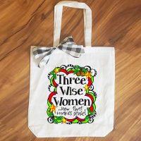 Three Wise Women …now that makes sense! (Christmas) – 15″ x 14″ Tote Bag