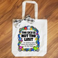 The Sky Is NOT the Limit –I'm pretty sure there are footprints on the moon – 15″ x 14″ Tote Bag