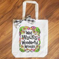 Wild Wacky Wonderful Woman – 15″ x 14″ Tote Bag