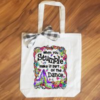 When you Stumble make it part of the Dance – 15″ x 14″ Tote Bag