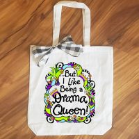 But I Like Being a Drama Queen – 15″ x 11″ Tote Bag
